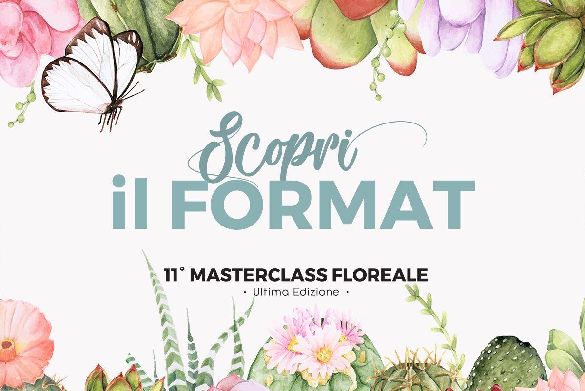 Il Masterclass Floreale: ti spiego il format